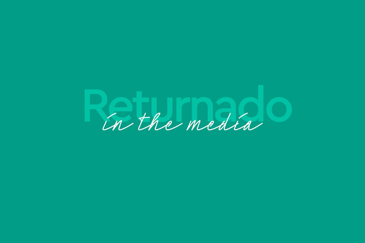 Returnado in the media 2021
